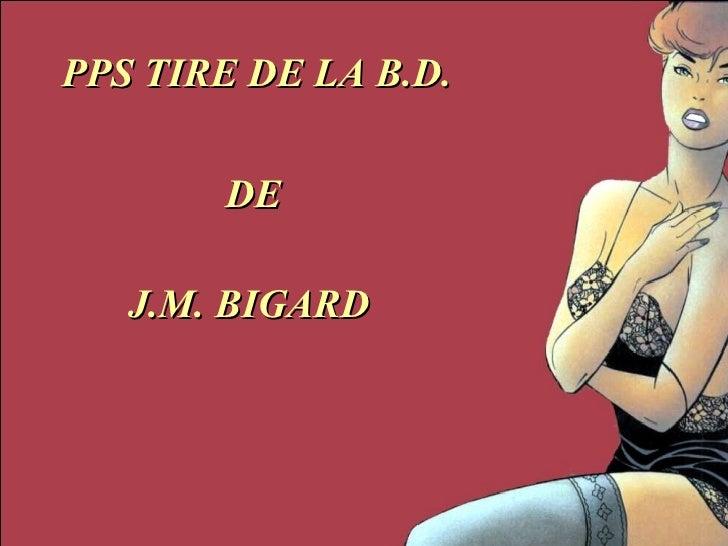 PPS TIRE DE LA B.D. DE J.M. BIGARD