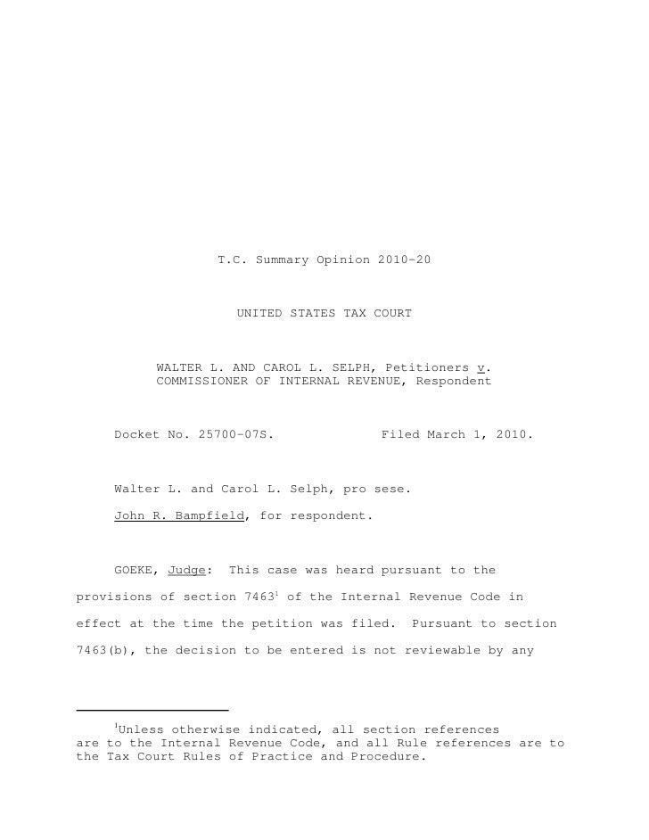 T.C. Summary Opinion 2010-20                       UNITED STATES TAX COURT          WALTER L. AND CAROL L. SELPH, Petition...