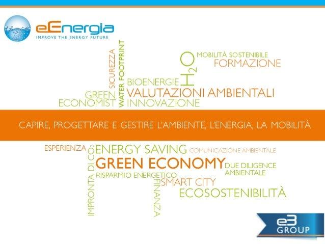 Risparmio energetico in azienda I Titoli di Efficienza Energetica come propulsore all'efficienza  www.eenergiagroup.it Par...