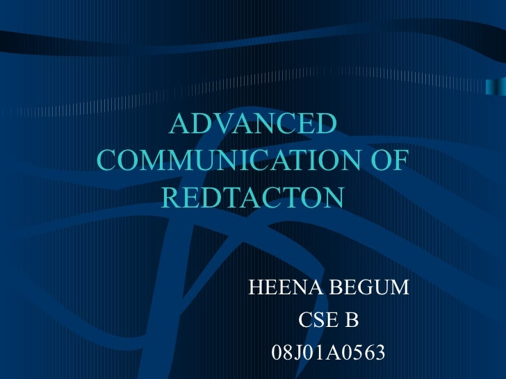 ADVANCED COMMUNICATION OF REDTACTON HEENA BEGUM CSE B 08J01A0563