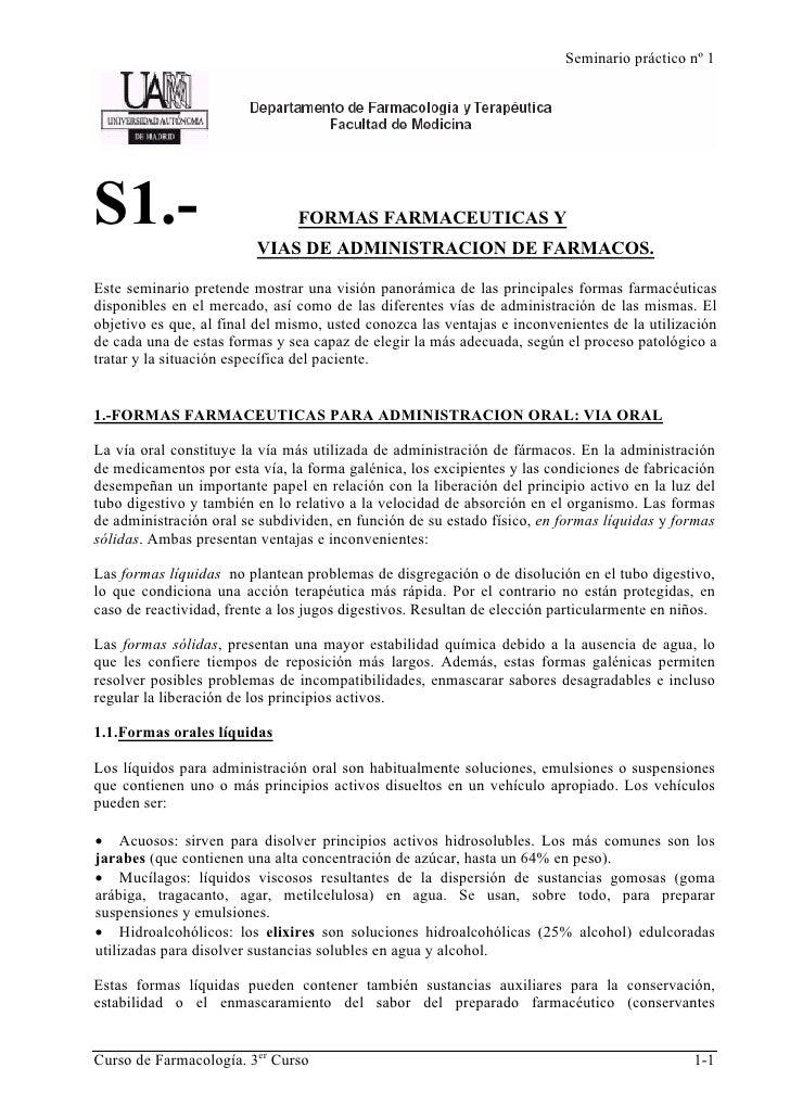 Seminario práctico nº 1     S1.-                            FORMAS FARMACEUTICAS Y                          VIAS DE ADMINI...