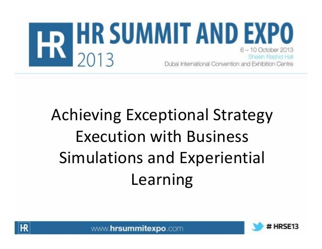 Achieving Exceptional Strategy Execution with Business Simulations and Experiential Learning