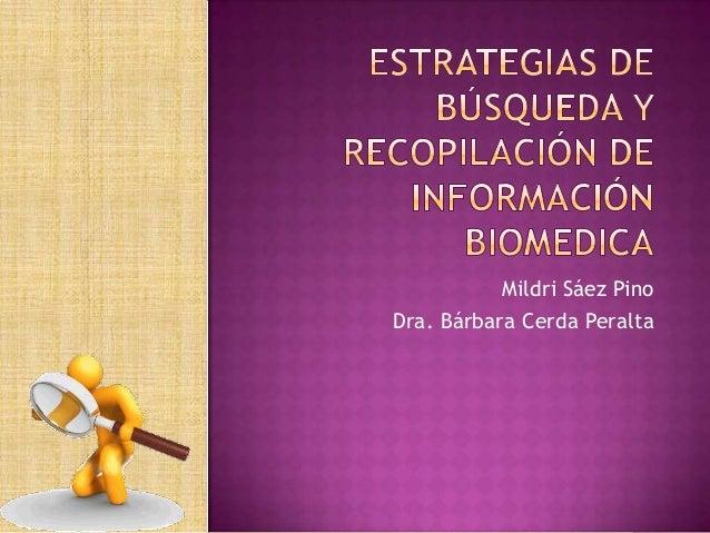 Mildri Sáez Pino Dra. Bárbara Cerda Peralta
