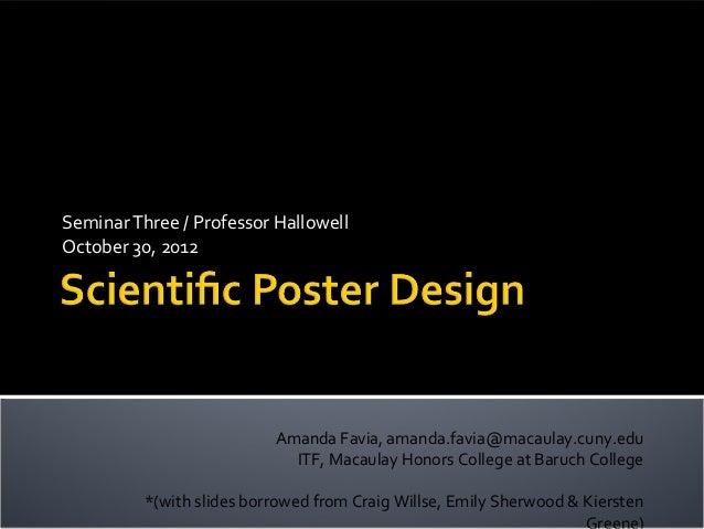 Seminar Three / Professor HallowellOctober 30, 2012                           Amanda Favia, amanda.favia@macaulay.cuny.edu...