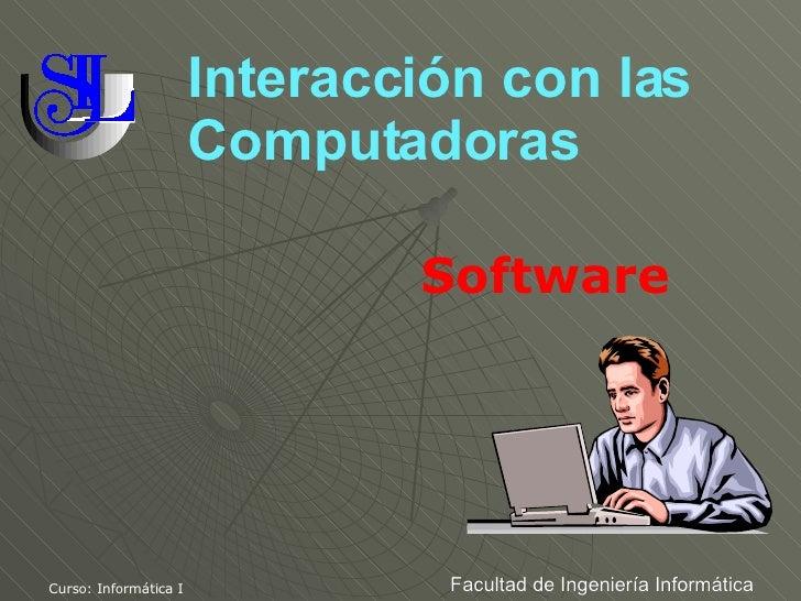 Interacción con las Computadoras Software