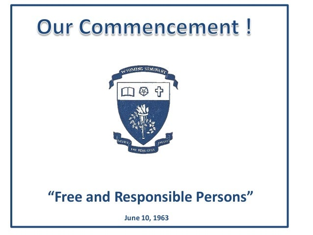 """""""Free and Responsible Persons""""June 10, 1963"""