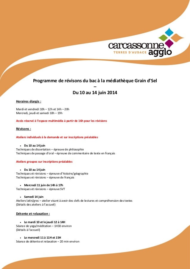 Programme de révisons du bac à la médiathèque Grain d'Sel – Du 10 au 14 juin 2014 Horaires élargis : Mardi et vendredi 10h...