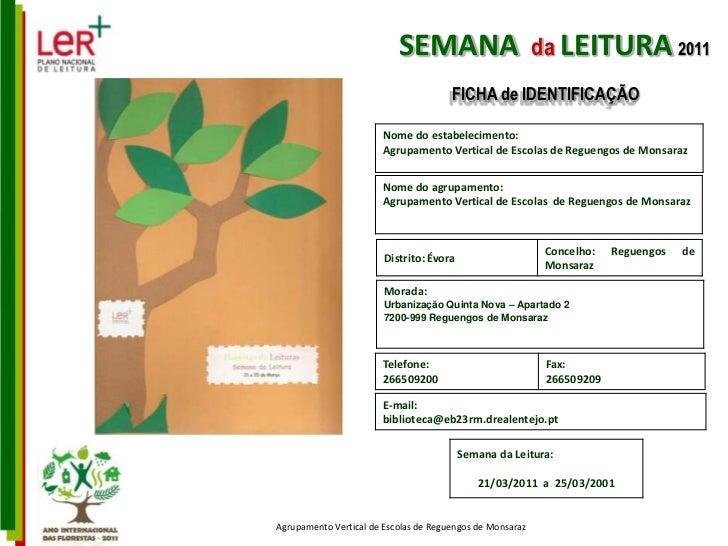 SEMANA                          da LEITURA 2011                                       FICHA de IDENTIFICAÇÃO              ...