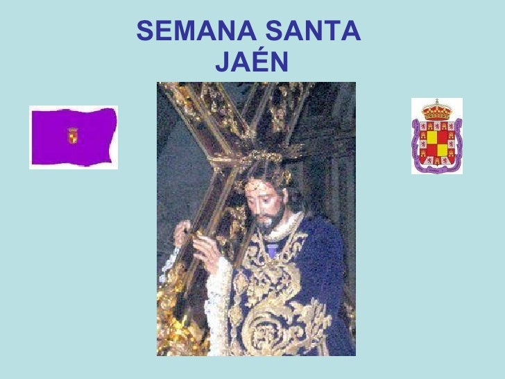 SEMANA SANTA  JAÉN