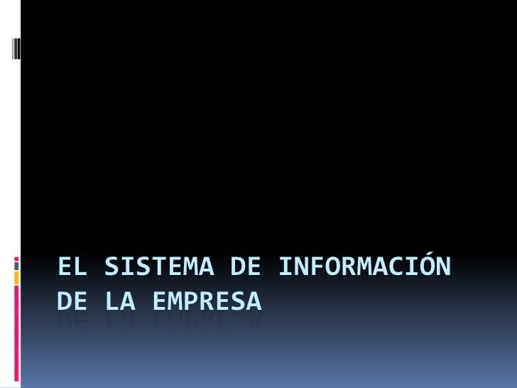 El Sistema de Información de la Empresa<br />