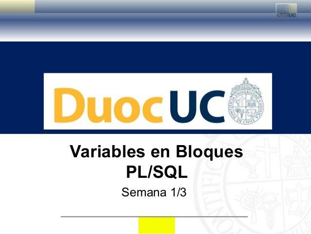 Semana 1 3 variables en bloques plsql