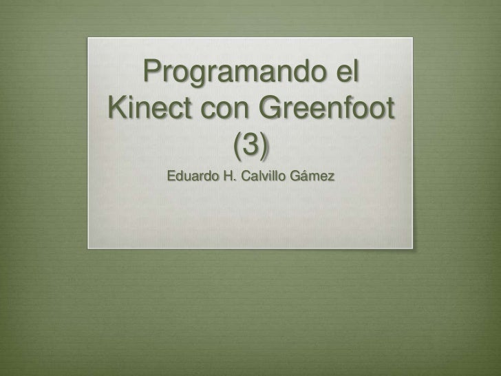 Greenfoot & Kinect (Parte 3)