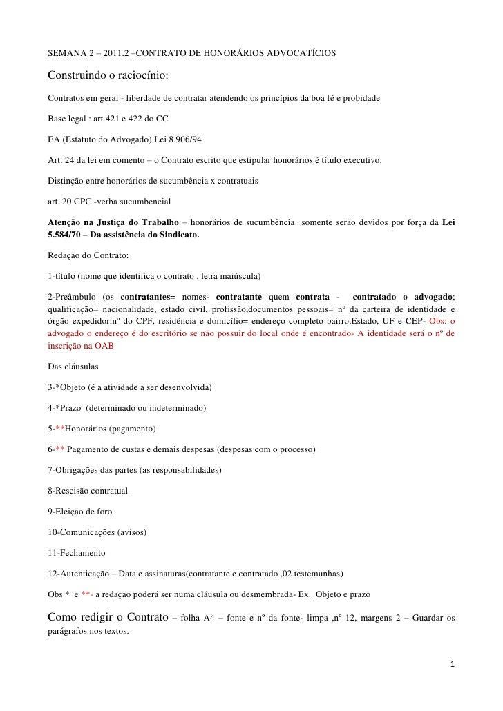 SEMANA 2 – 2011.2 –CONTRATO DE HONORÁRIOS ADVOCATÍCIOS<br />Construindo o raciocínio: <br />Contratos em geral - liberdade...