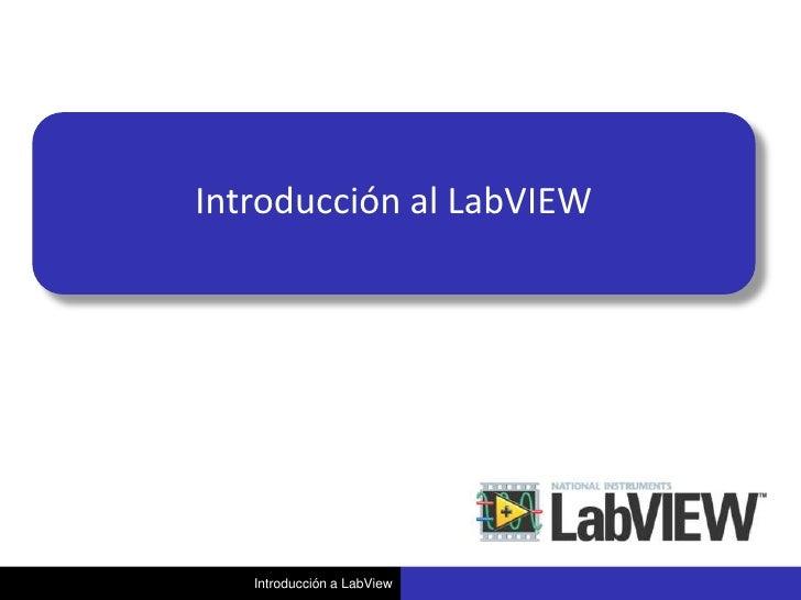 Introducción al LabVIEW   Introducción a LabView