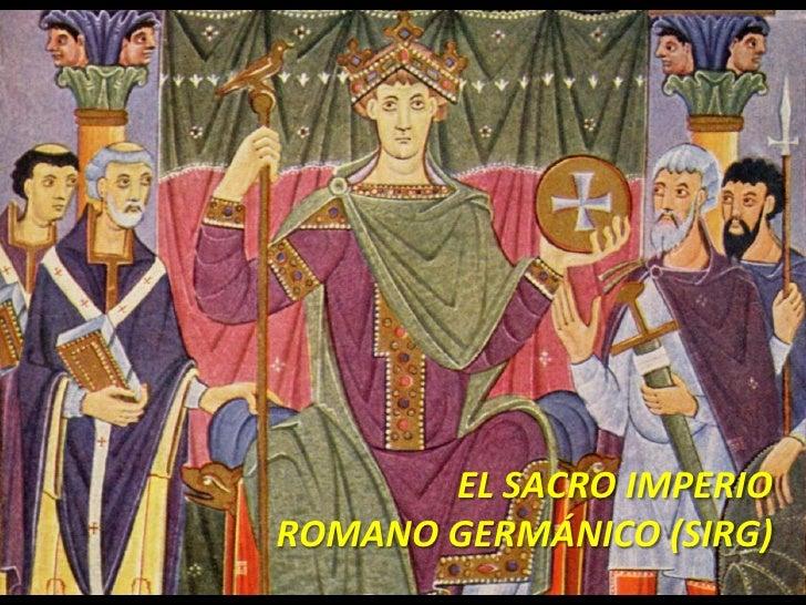 EL SACRO IMPERIOROMANO GERMÁNICO (SIRG)