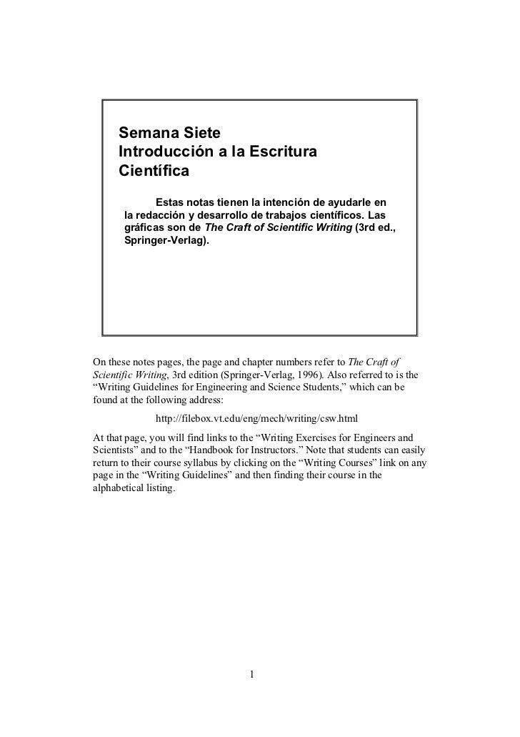 Semana Siete      Introducción a la Escritura      Científica              Estas notas tienen la intención de ayudarle en ...