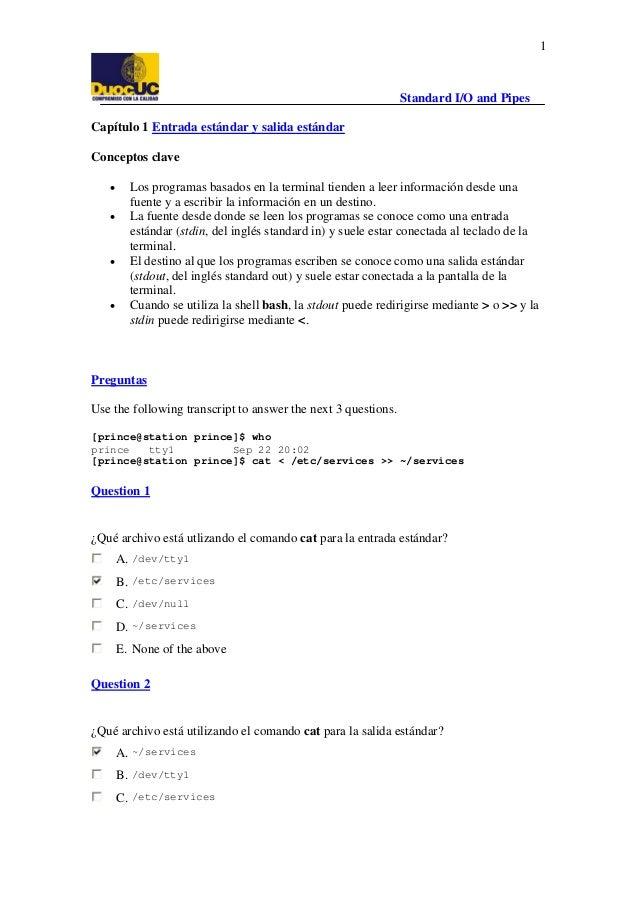 Standard I/O and Pipes 1 Capítulo 1 HTUEntrada estándar y salida estándarUTH Conceptos clave • Los programas basados en la...