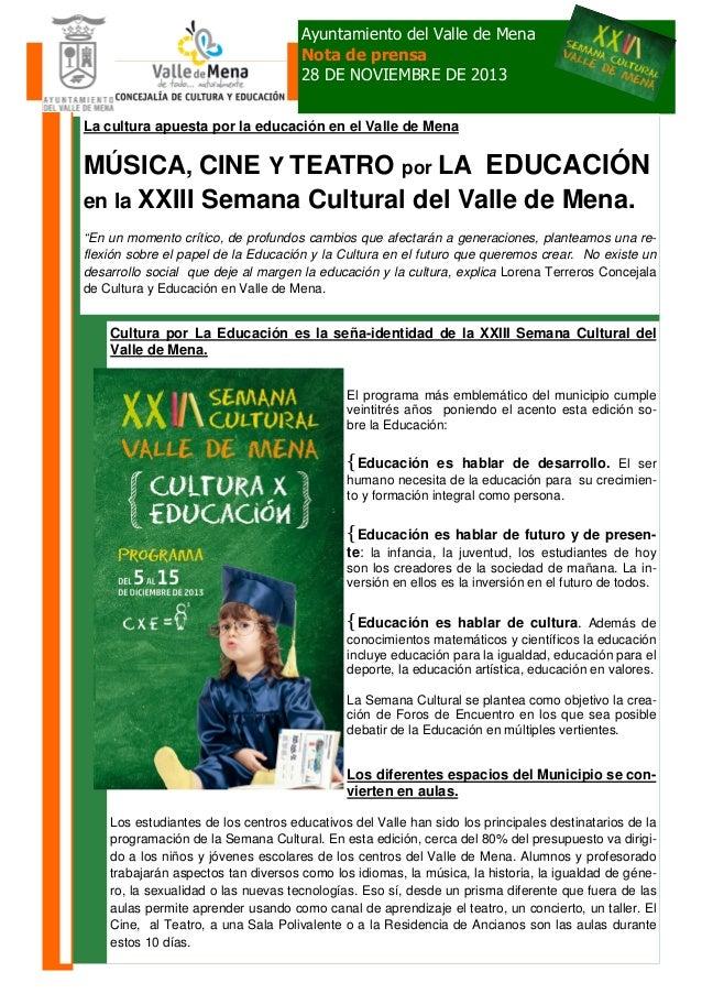 Ayuntamiento del Valle de Mena Nota de prensa 28 DE NOVIEMBRE DE 2013 La cultura apuesta por la educación en el Valle de M...