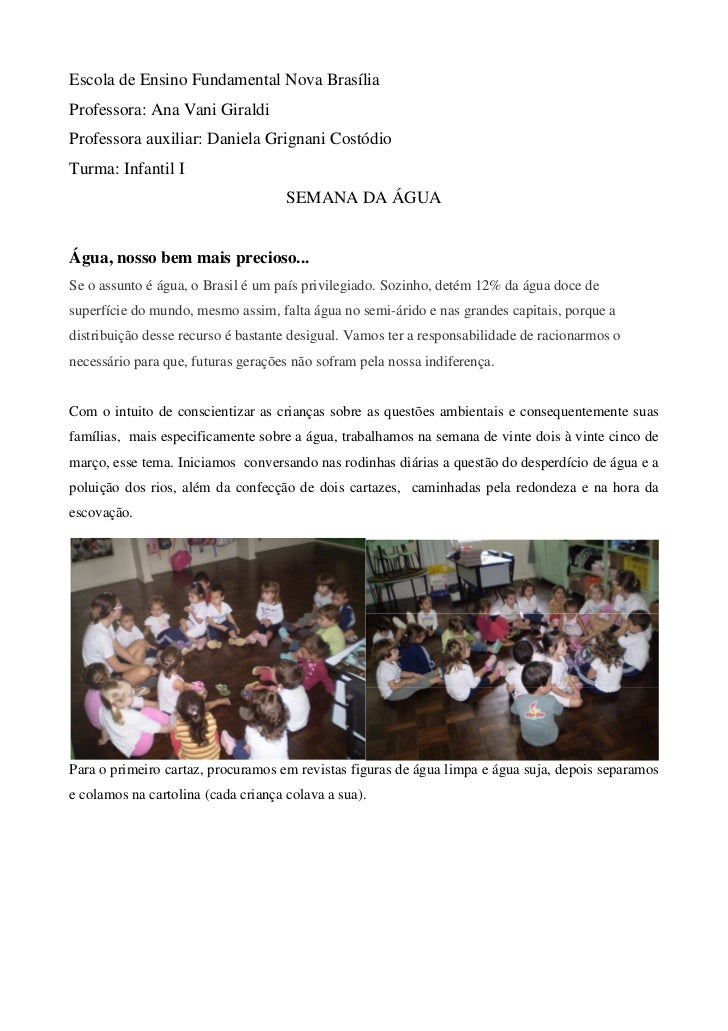 Escola de Ensino Fundamental Nova BrasíliaProfessora: Ana Vani GiraldiProfessora auxiliar: Daniela Grignani CostódioTurma:...