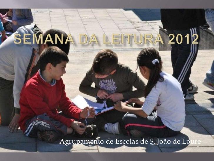 Agrupamento de Escolas de S. João de Loure