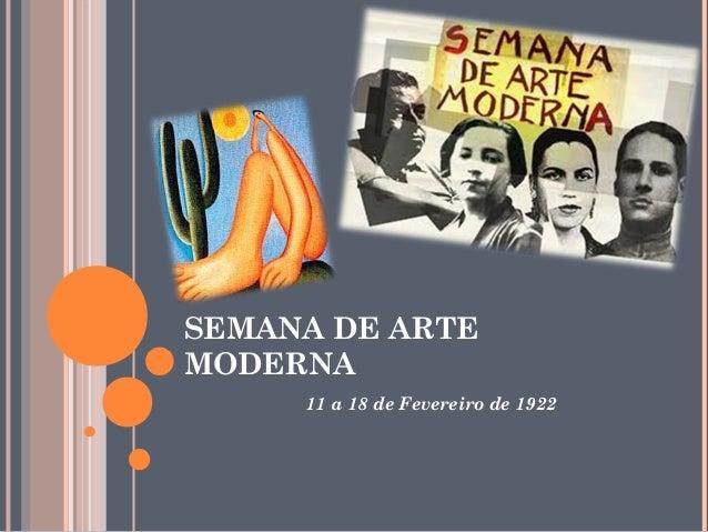 SEMANA DE ARTE MODERNA 11 a 18 de Fevereiro de 1922