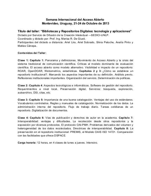 """Semana Internacional del Acceso Abierto Montevideo, Uruguay, 21-24 de Octubre de 2013 Título del taller: """"Bibliotecas y Re..."""