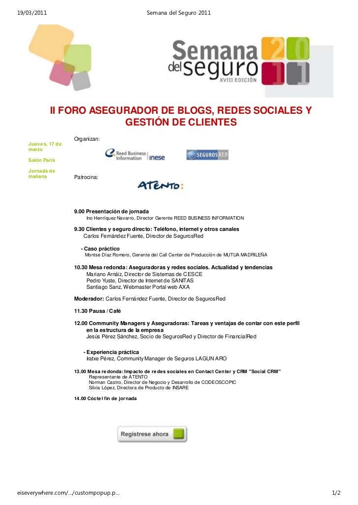 19/03/2011                                       Semana del Seguro 2011             II FORO ASEGURADOR DE BLOGS, REDES SOC...