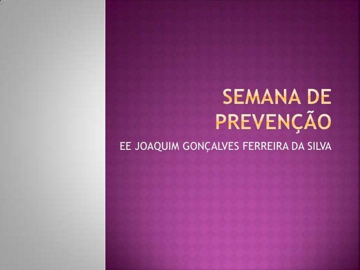 Semana de prevenção   palestras 6ª serie