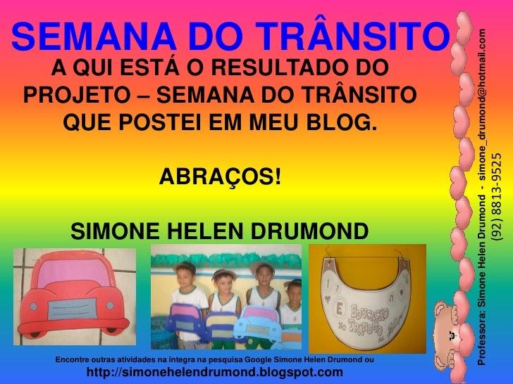 SEMANA DO TRÂNSITO                                                                                     Professora: Simone ...