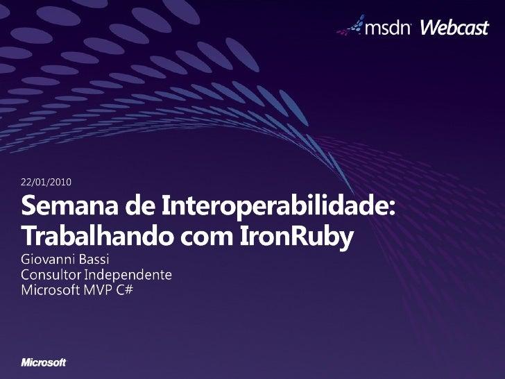 IronRuby (Semana de Interop)