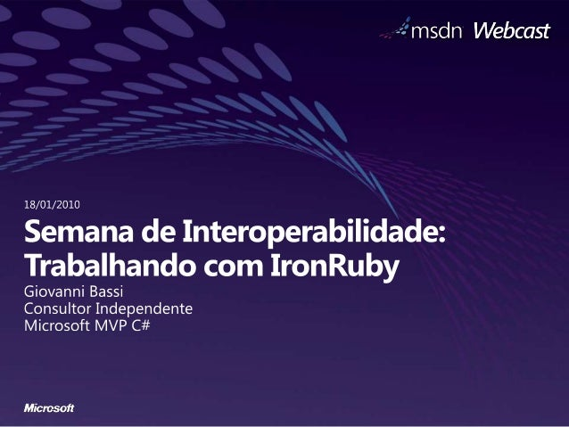 Semana interop:    Iron ruby