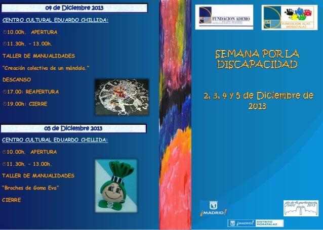 """CENTRO CULTURAL EDUARDO CHILLIDA: 10.00h. APERTURA  11.30h. – 13.00h. TALLER DE MANUALIDADES """"Creación colectiva de un m..."""