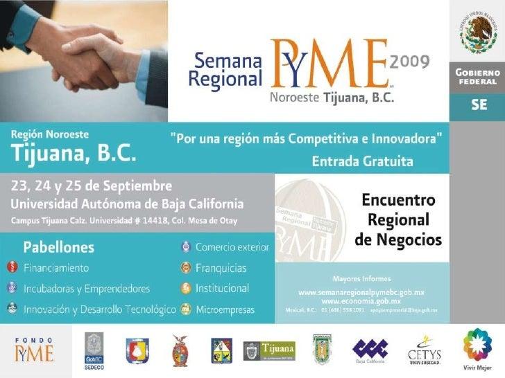 Sede         UABC  Campus Tijuana   23, 24 y 25 de Septiembre de 2009