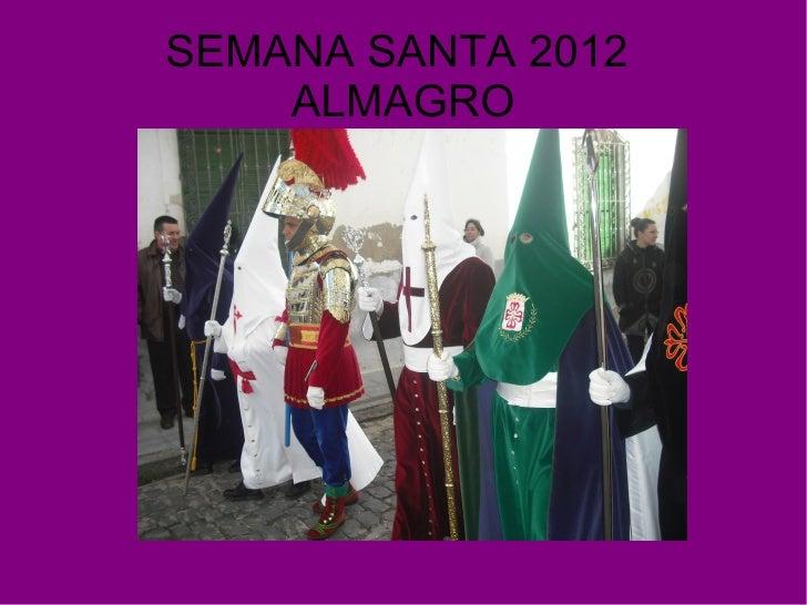 SEMANA SANTA 2012    ALMAGRO