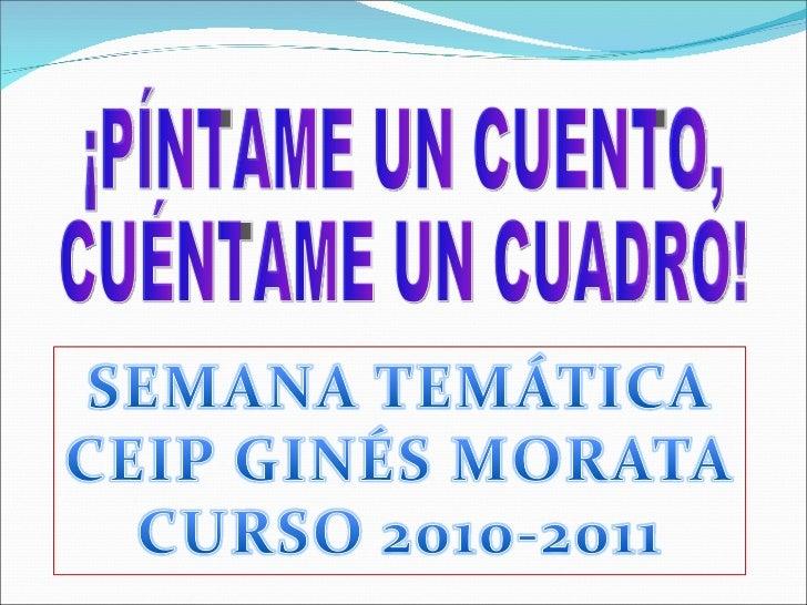 Semana temática 2011