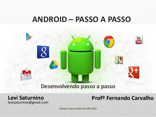 Semanaupecaruaru2013 android passo a passo