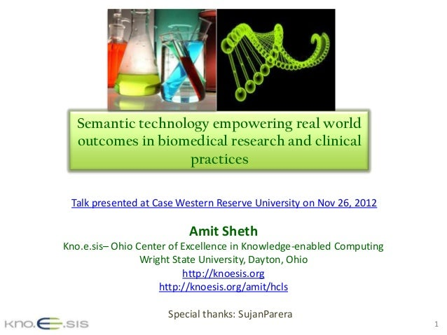 Semantic Technology empowering Real World outcomes in Biomedical Research and Clinical Practices