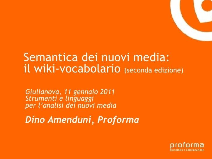 Strategia di comunicazione Gianni Florido e la Provincia di Taranto Semantica dei nuovi media:  il wiki-vocabolario  (seco...