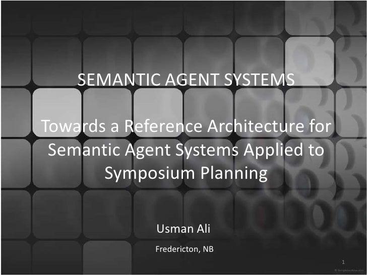 Semantic agent systems