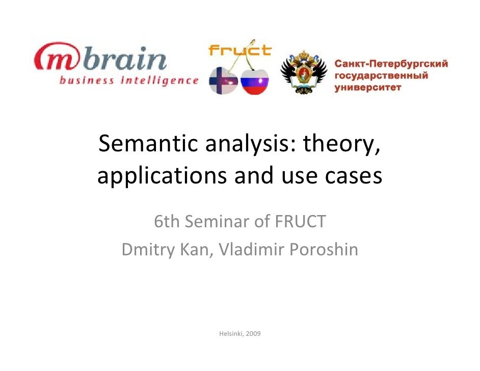Semantic Analysis: theory, applications and use cases