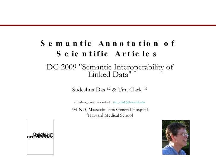 "Semantic Annotation of Scientific Articles DC-2009 ""Semantic Interoperability of Linked Data"" Sudeshna Das  1,2 ..."