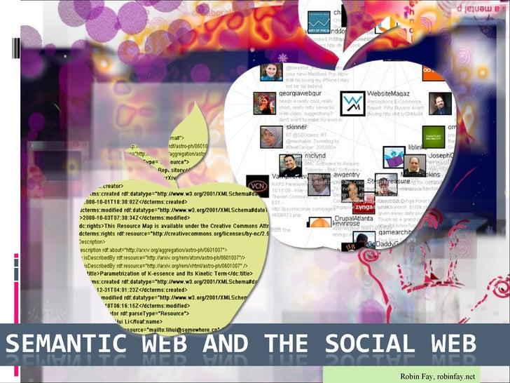 Semantic Web and the Social Web