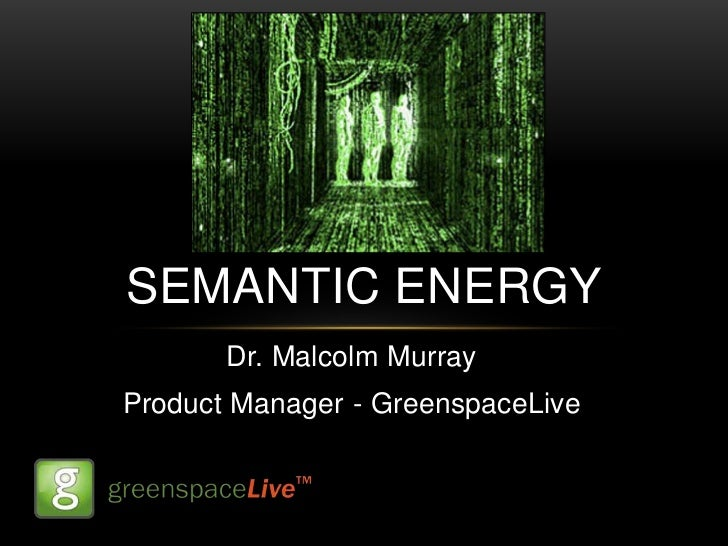 Semantic Energy - Malcolm Murray
