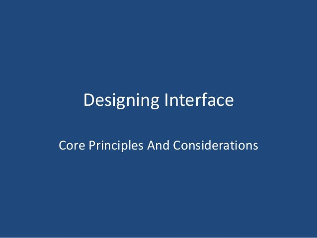The Principles of Interface