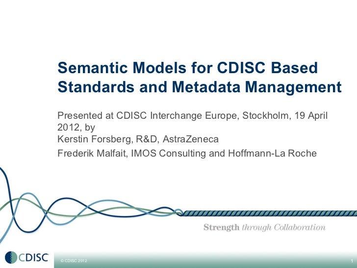 Semantic models for cdisc based standards and metadata management