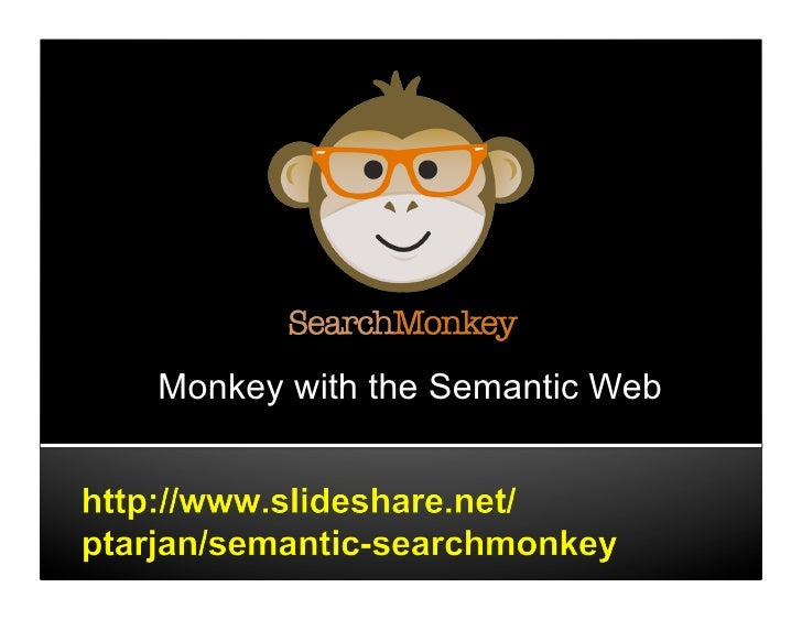 Monkey with the Semantic Web