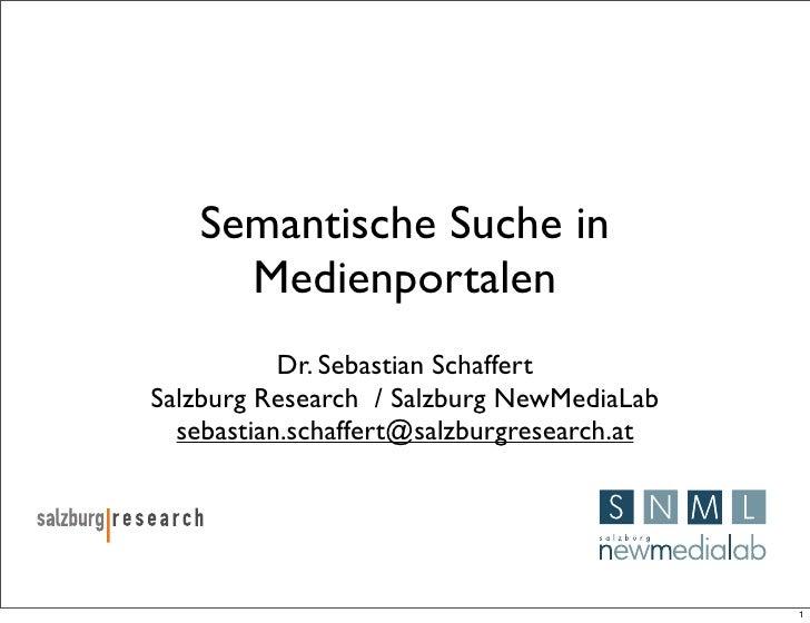 Semantic Search for Media Portals