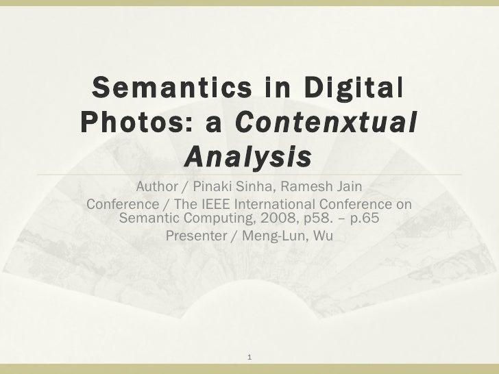 Semantics In Digital Photos A Contenxtual Analysis