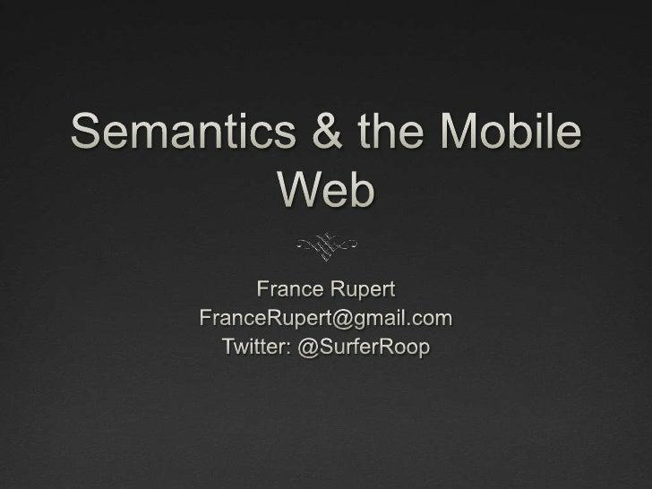 Semantics & the Mobile Web