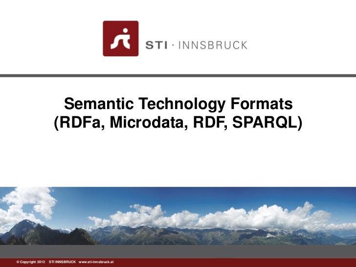 Semantic technology formats